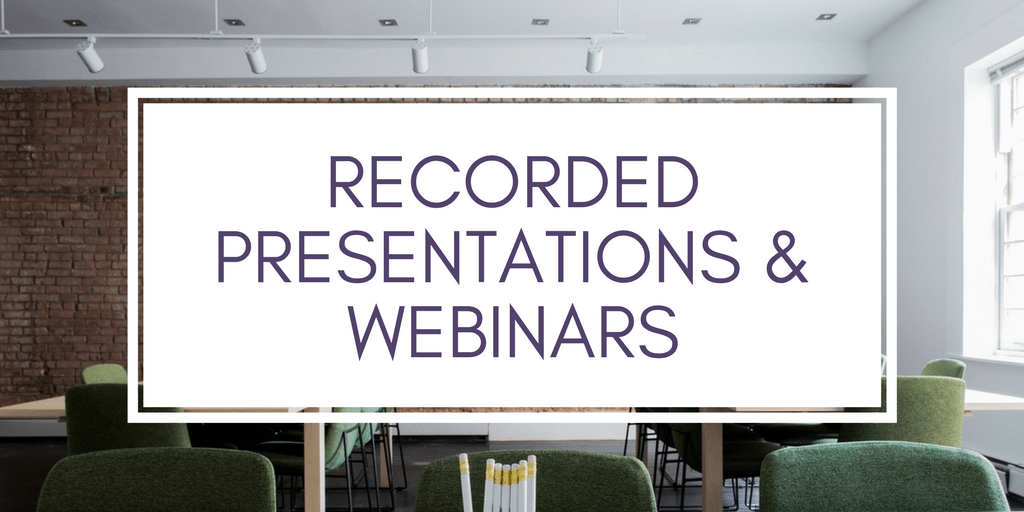 Presentations and Webinars