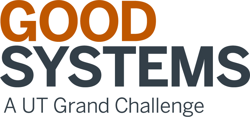 First Annual Symposium of Good Systems—A UT Grand Challenge