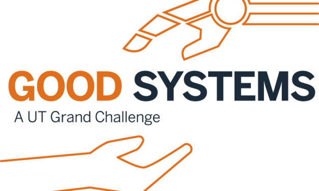 Good Systems, A UT Grand Challenge: Designing values-driven AI technologies