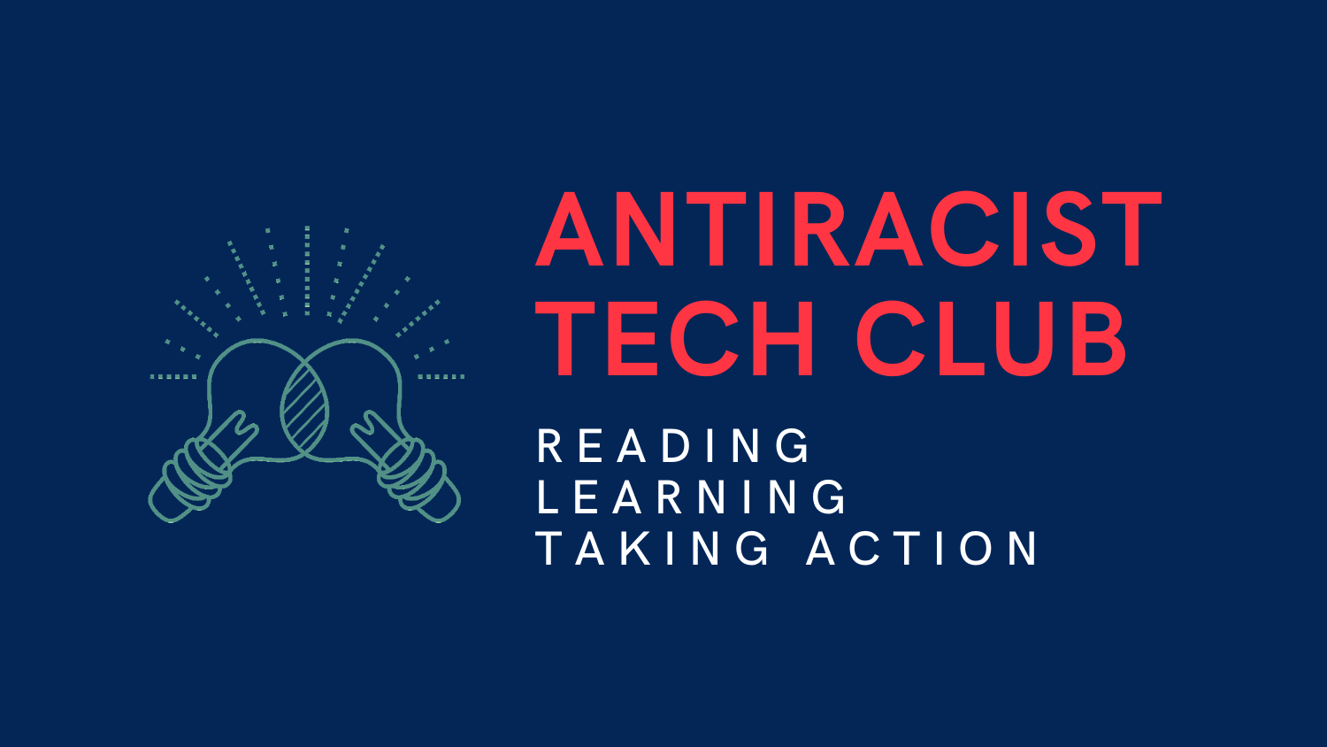 Antiracist Tech Club (ART Club) seeks new futures for our engagement with technology