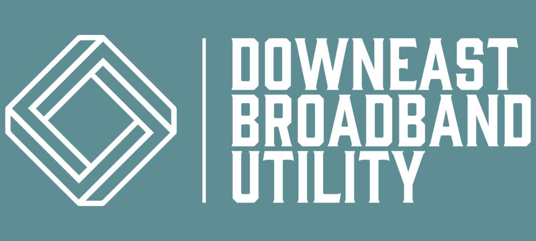 Downeast Broadband Utility: Citizen-Powered Fiber Optic Internet Comes to Rural Maine